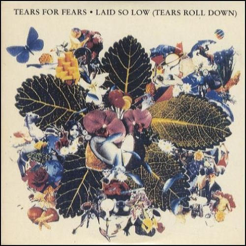Tears for Fears   Laid so low